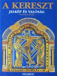 Wilhelm Ziehr: Das  Kreuz -  ungarische Ausgabe