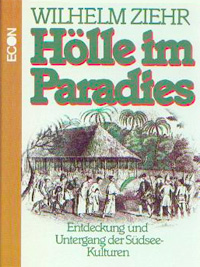 Wilhelm Ziehr: Hölle im Paradies
