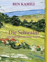 Ben Kamili - Die Schwalm