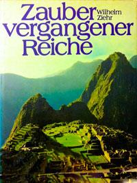 Wilhelm Ziehr: Zauber vergangener Reiche